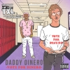 Daddy_Dinero_Vote_For_Dinero-front-large