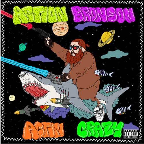 action-bronson-actin-crazy